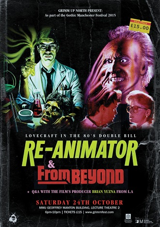 Grimm Up North presents Lovecraft movies Re-Animator and From Beyond.