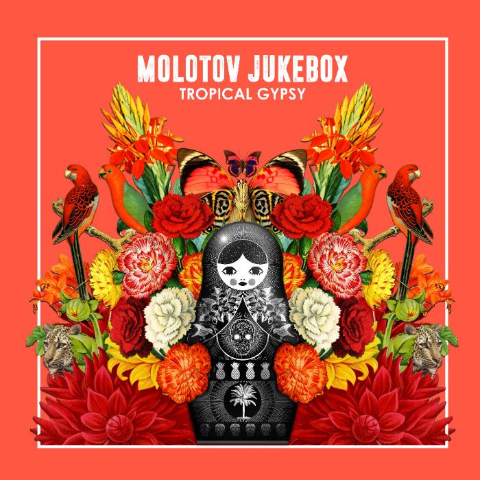 Molotov Jukebox's latest album cover Tropical Gypsy