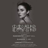 Banks UK Tour 2017 poster image