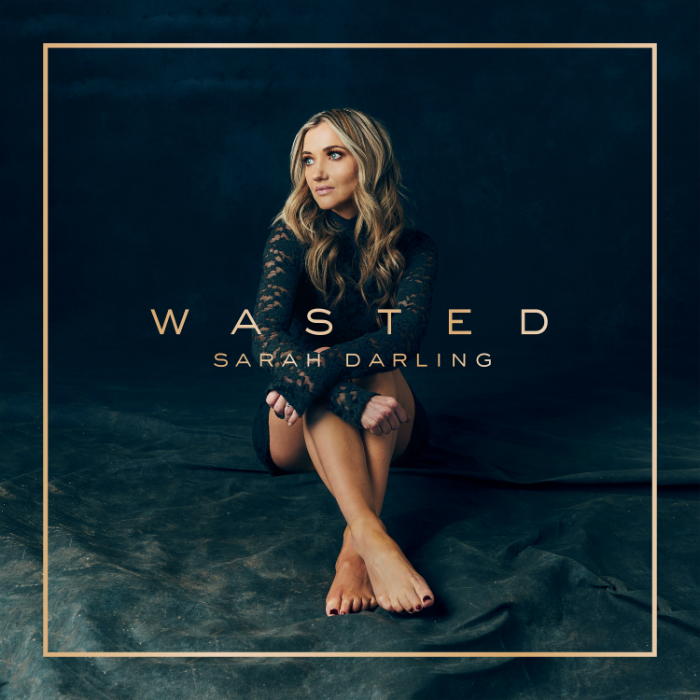 Sarah Darling's new single - Wasted