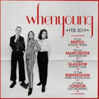 Manchester gigs - Whenyoung will headline at the Deaf Institute