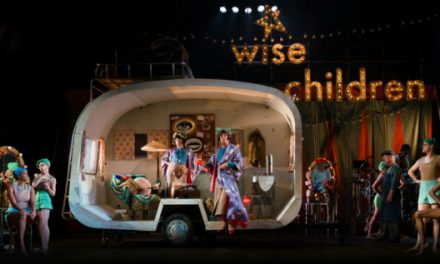 Previewed: Wise Children at Home Manchester