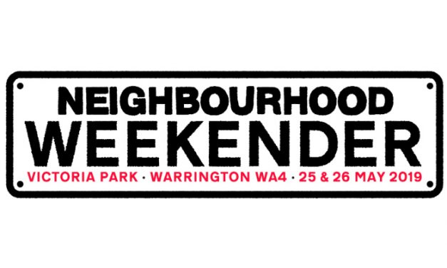 More acts confirmed for Neighbourhood Weekender 2019