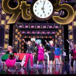 9 To 5 The Musical runs at The Palace Theatre Manchester