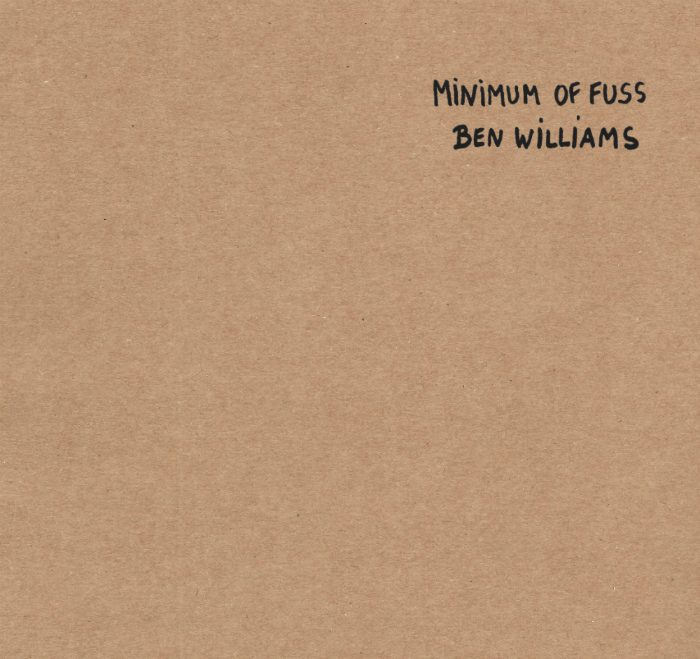 Minimum of Fuss by Ben Williams artwork