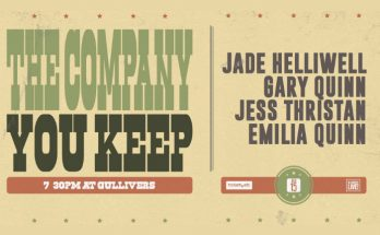 The Company You Keep at Gullivers launches with Jade Helliwell, Gary Quinn, Jess Thristan and Emilia Quinn