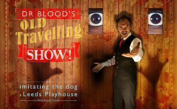 Manchester Theatre - Dr Bloods Old Travelling Show