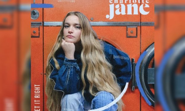 Charlotte Jane shares new single Get It Right