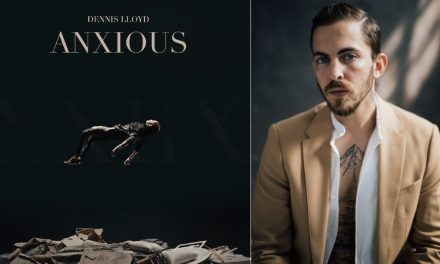 Dennis Lloyd releases new single and video Anxious