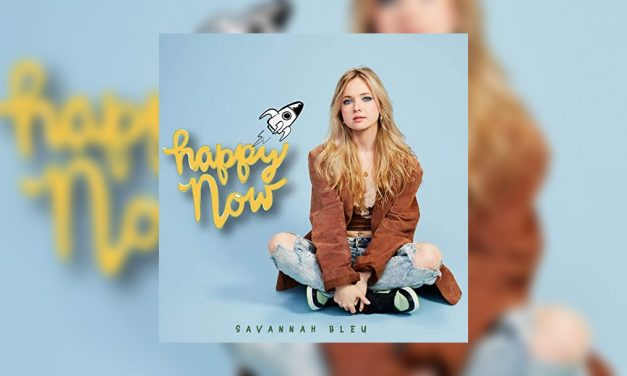 Savannah Bleu releases new track Happy Now