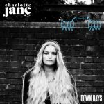 Charlotte Jane shares new single Down Days