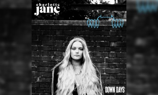 Charlotte Jane shares new single Down Days