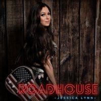 Jessica Lynn - Roadhouse