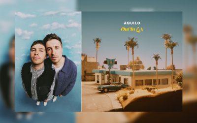 Aquilo share new single Out In LA