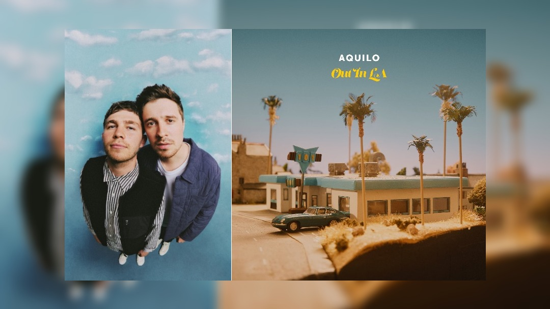 Aquilo share new video for Out In La
