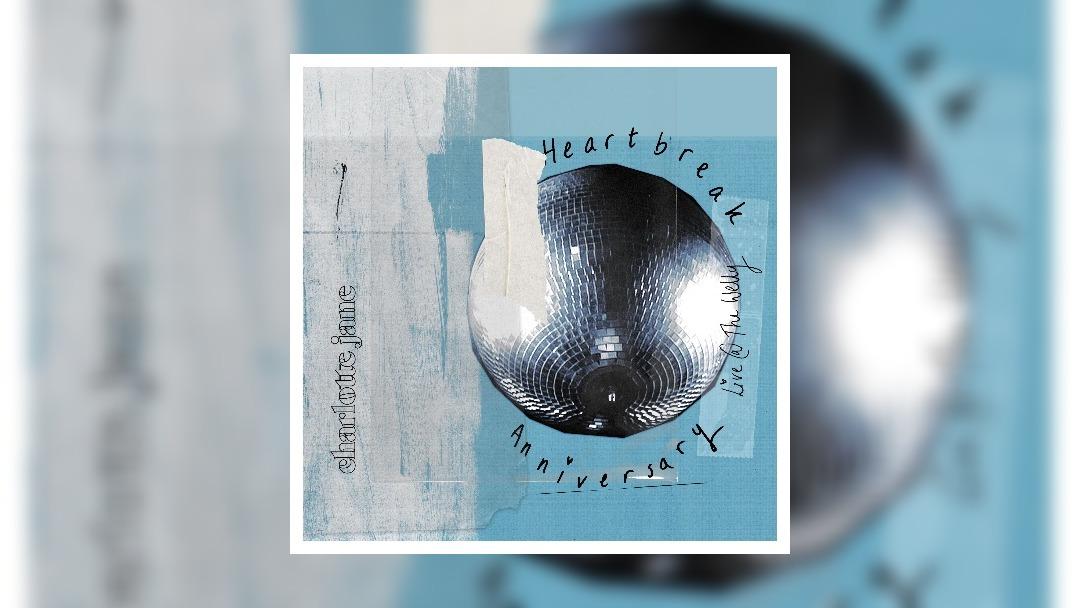 Charlotte Jane shares live cover of Heartbreak Anniversary