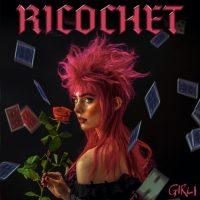 Manchester gigs - Girli - Ricochet